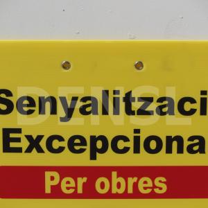 Cartel señalización excepcional