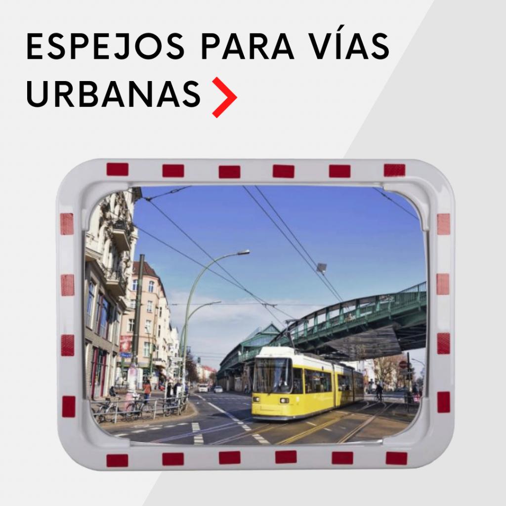 Espejos para vías urbanas
